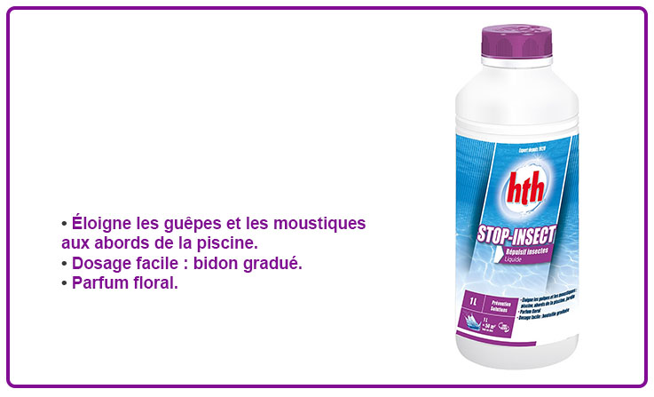 Hth stopinsect hth produits piscine for Repulsif guepe piscine